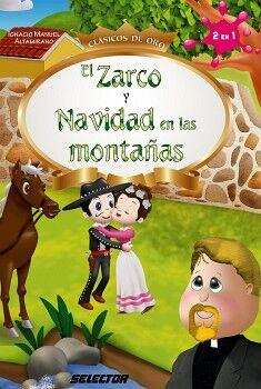 ZARCO Y NAVIDAD EN LAS MONTAÑAS (CLASICOS DE ORO)