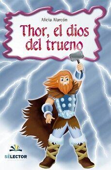 THOR, EL DIOS DEL TRUENO                   (COL.INFANTIL-P/NIÑOS)