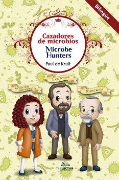 CAZADORES DE MICROBIOS/MICROBE HUNTERS    (BILINGUE)