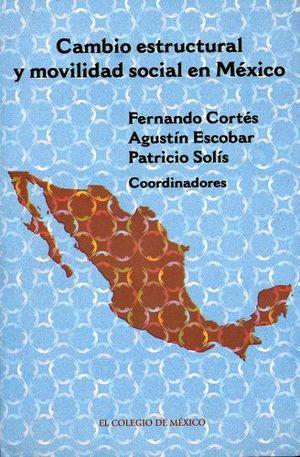 CAMBIO ESTRUCTURAL Y MOVILIDAD SOCIAL EN MEXICO