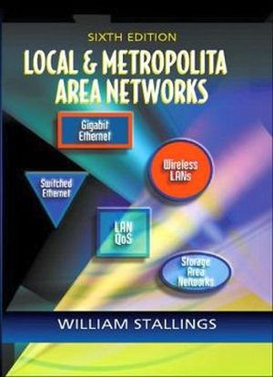 LOCAL AND METROPOLITAN AREA NETWORKS 6TH