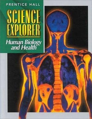 HUMAN BIOLOGY AND HEALTH STUDENT ED.