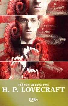 H.P. LOVECRAFT -NVA. EDICION-       (COL.OBRAS MAESTRAS)
