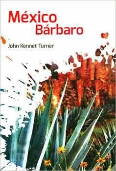 MEXICO BARBARO (COL. NUEVO TALENTO/2 PRESENTACIONES)