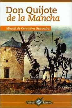DON QUIJOTE DE LA MANCHA (COL.NUEVO TALENTO/2 PRESENTACIONES)