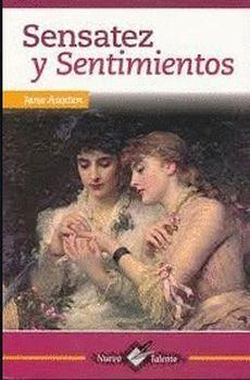 SENSATEZ Y SENTIMIENTOS (COL.NUEVO TALENTO)