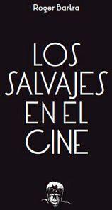 SALVAJES EN EL CINE, LOS             (TENZONTLE)