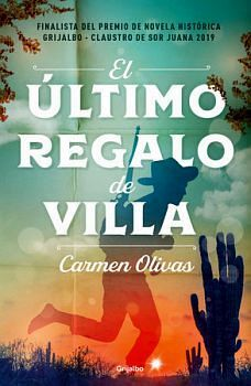 ULTIMO REGALO DE VILLA, EL
