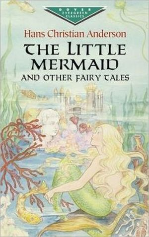 THE LITTLE MERMAID AND OTHER FAIRE TALES