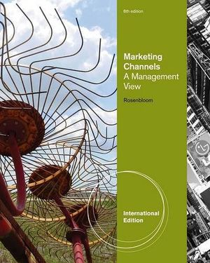 MARKETING CHANNELS A MANAGEMENT VIEW 8TH -IE-