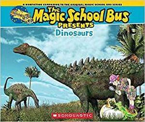 MAGIC SHOOL BUS PRESENTS: DINOSAURS