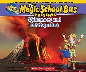 MAGIC SHOOL BUS PRESENTS: VOLCANOES & EARTHQUAKES