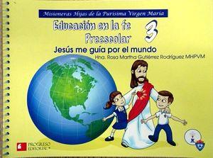 EDUCACION EN LA FE 3RO. PREESC. (MHPVM)