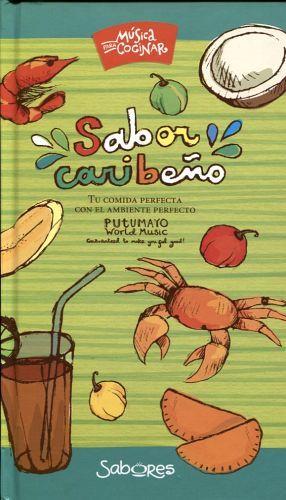 MUSICA PARA COCINAR -SABOR CARIBEÑO/CARIBE- (C/CD)