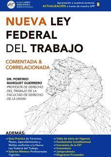 NUEVA LEY FEDERAL DEL TRABAJO 2020 (COMENTADA & CORRELACIONADA)