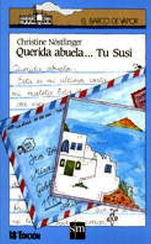 QUERIDA ABUELA, TU SUSI        (BARCO DE VAPOR)
