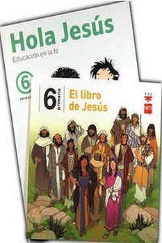 HOLA JESUS 6 PRIM. (PAQ.LIBRO + EL LIBRO DE JESUS)