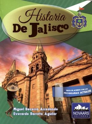 HISTORIA DE JALISCO (NVA.PRESENTACION) -CATEDRAL/VERDE-