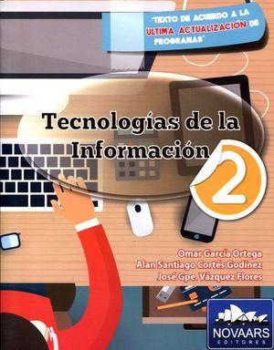 TECNOLOGIAS DE LA INFORMACION 2 (2 PRESENT./BACH.ULT.ACTUALIZAC.)