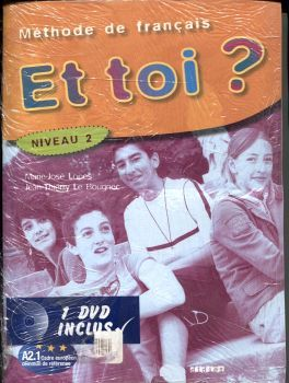 ET TOI? 2 LIVRE D'ELEVE + DVD                              500020