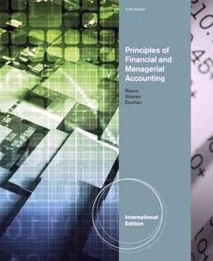 PRINCIPLES OF FINANCIAL AND MANAGERIAL ACCOUNTING 11TH ISE