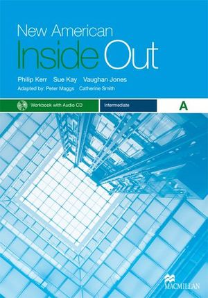 NEW AMERICAN INSIDE OUT INTERMEDIATE A WORKBOOK W/AUDIO CD