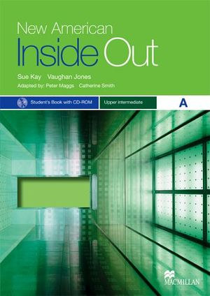 NEW AMERICAN INSIDE OUT UPPER-INTER A PACK BK W/CD-ROM