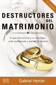 DESTRUCTORES DEL MATRIMONIO 3ED.