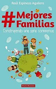 #MEJORES FAMILIAS -CONSTRUYENDO UNA SANA CONVIVENCIA-