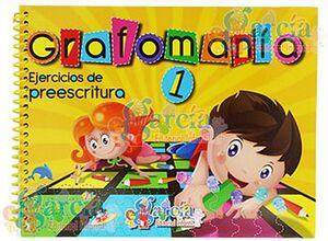 GRAFOMANIA 1 -EJERCICIOS DE PREESCRITURA-