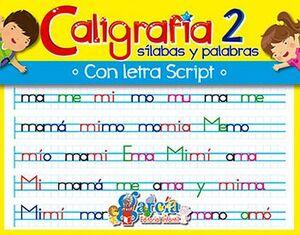 CALIGRAFIA 2 -SILABAS Y PALABRAS- (CON LETRAS SCRIPT)