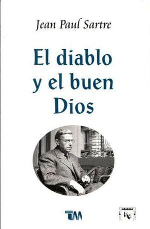 DIABLO Y EL BUEN DIOS, EL