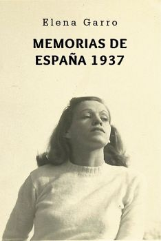 MEMORIAS DE ESPAÑA 1937