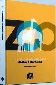 BIENESTAR EN ANIMALES DE ZOOLOGICO: JIRAFAS Y ELEFANTES