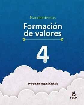 FORMACIÓN DE VALORES 4 MANDAMIENTOS