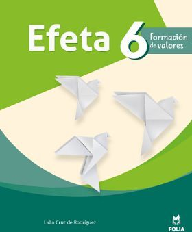 PAQUETE FOLIA 6TO SEMESTRE (EFETA 6+AP.VIVIR 6 UNA MISION SUB.)