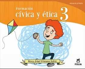FORMACION CIVICA Y ETICA 3RO. PRIMARIA