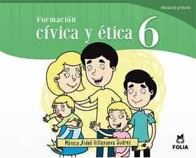 FORMACION CIVICA Y ETICA 6TO. PRIMARIA