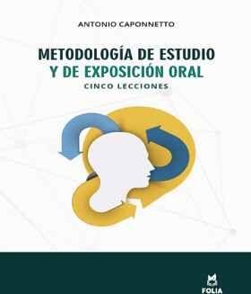METODOLOGIA DE ESTUDIO Y DE EXPOSICION ORAL
