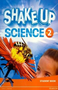SHAKE UP SCIENCE 2 STUDENT BOOK