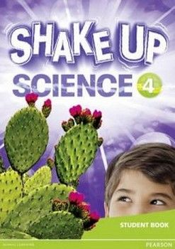 SHAKE UP SCIENCE 4 STUDENT BOOK