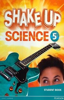 SHAKE UP SCIENCE 5 STUDENT BOOK