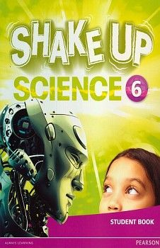SHAKE UP SCIENCE 6 STUDENT BOOK