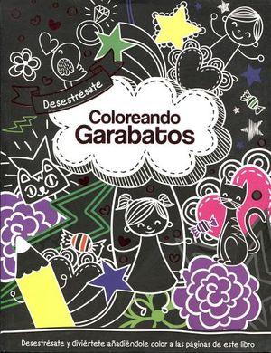DESESTRESATE COLOREANDO GARABATOS