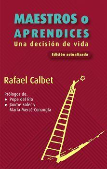 MAESTROS O APRENDICES -UNA DECISION DE VIDA- (ED. ACTUALIZADA)