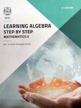 LEARNING ALGEBRA STEP BY STEP MATHEMATICS II