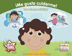 ME GUSTA CUIDARME! -LOS BUENOS HABITOS-