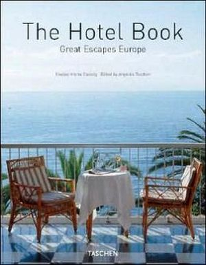 THE HOTEL BOOK (GREAT ESCAPES EUROPE) -GRAN FORMATO-