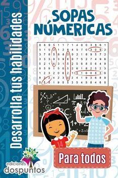 SOPAS NUMERICAS -PARA TODOS- (COL. DESARROLLA TUS HAB.)