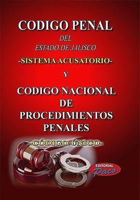 CODIGO PENAL DEL ESTADO DE JAL.18 (SISTEMA ACUSATORIO Y COD.NAC.)